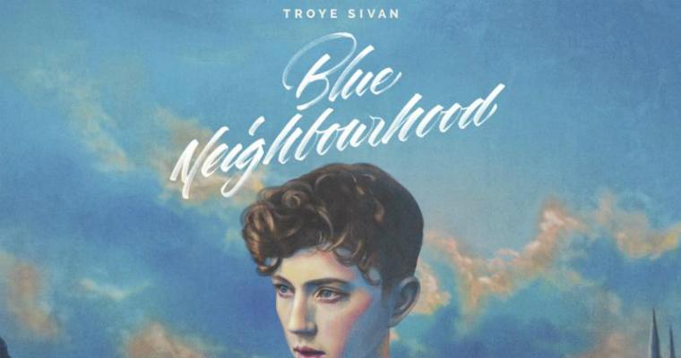 Troye Sivan new album Blue Neighborhood